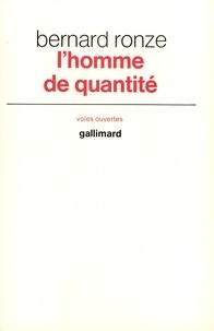 Bernard Ronze - L'homme de quantité.