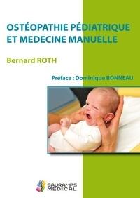 Bernard Roth - Ostéopathie pédiatrique et médecine manuelle.