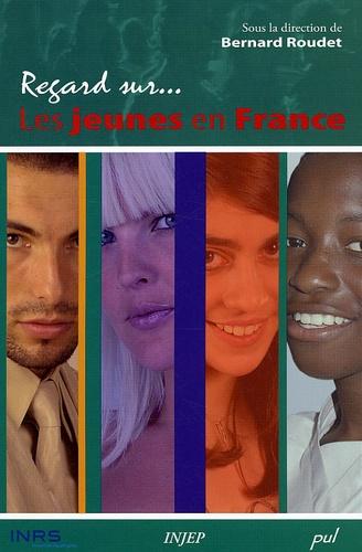 Bernard Roudet - Les jeunes en France.