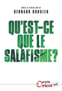 Bernard Rougier - Qu'est-ce-que le salafisme ?.