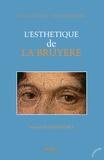 Bernard Roukhomovsky - L'Esthétique de La Bruyère.