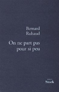 Bernard Ruhaud - .