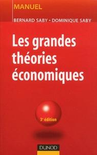 Bernard Saby et Dominique Saby - Les grandes théories économiques.