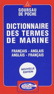 Bernard Saint-Guily et Jacques Saint-Guily - Dictionnaire des termes de marine - Français-anglais, anglais-français.