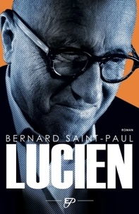 Bernard Saint-Paul - Lucien.