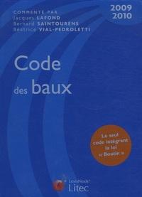 Bernard Saintourens et Jacques Lafond - Code des baux 2009-2010.
