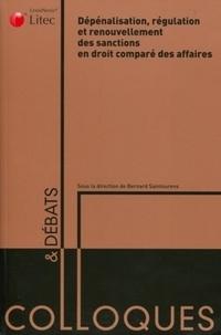 Bernard Saintourens - Dépénalisation, régulaltion et renouvellement des sanctions en droit comparé des affaires.