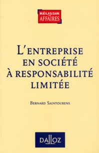 Bernard Saintourens - L'entreprise en société à responsabilité limitée.