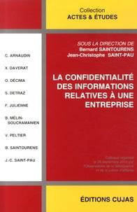 Bernard Saintourens et Jean-Christophe Saint-Pau - La confidentialité des informations relatives à une entreprise.