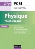 Bernard Salamito et Marie-Nöelle Sanz - Physique PCSI - Tout-en-un - 5e éd..