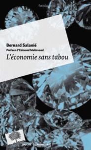 Bernard Salanié - L'économie sans tabou.