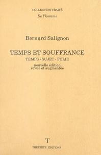 Bernard Salignon - TEMPS ET SOUFFRANCE. - Temps-sujet-folie.