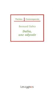 Bernard Salva - Dalia, une odyssée.