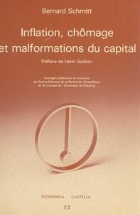 Bernard Schmitt et Henri Guitton - Inflation, chômage et malformations du capital : macroéconomie quantique.