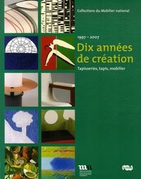 Bernard Schotter et Charley Chétrit - Dix années de création - 1997-2007, Tapisseries, tapis, mobilier.