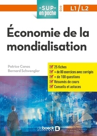 Bernard Schwengler et Patrice Canas - Economie de la mondialisation.