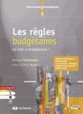 Bernard Schwengler - Les règles budgétaires - Un frein à l'endettement ?.