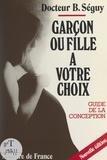 Bernard Séguy - Garçon ou fille à votre choix.
