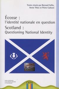 Bernard Sellin et Annie Thiec - Ecosse : l'identité nationale en question.