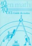 Bernard Séménadisse - 10/10 en math CE2 - Guide du maître.