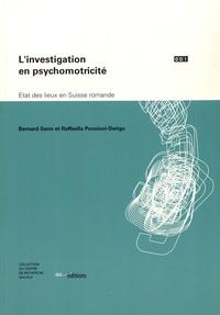 L'investigation en psychomotricité- Etat des lieux en Suisse romande - Bernard Senn |
