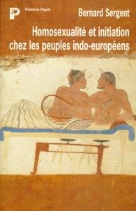 Bernard Sergent - Homosexualité et initiation chez les peuples indo-européens.