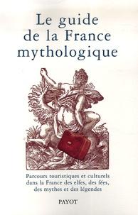 Le guide de la France mythologique.pdf