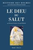 Bernard Sesboüé et Joseph Wolinski - Histoire des dogmes - Tome 1, Le dieu du salut.