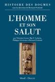 Bernard Sesboüé et Vittorino Grossi - Histoire des dogmes - Tome 2, L'homme et son salut.