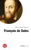 Bernard Sesé - Petite vie de François de Sales.