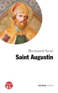 Bernard Sesé - Petite vie de saint Augustin.