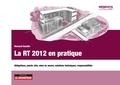 Bernard Sesolis - La RT 2012 en pratique - Obligations, points clés, mise en œuvre, solutions techniques, responsabilités.