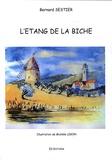 Bernard Sestier - L'Etang de la Biche.