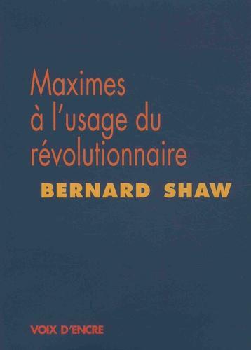 Maximes à l'usage du révolutionnaire