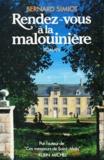 Bernard Simiot - Ces messieurs de Saint-Malo Tome 3 : Rendez-vous à la Malouinière.