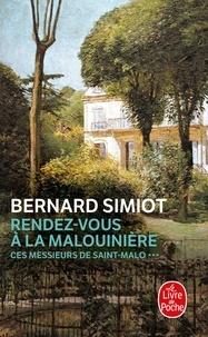 Bernard Simiot - Ces messieurs de Saint-Malo - Rendez-vous à la Malouinière.