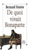 Bernard Simiot - De quoi vivait Bonaparte ?.