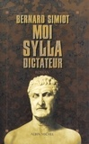 Bernard Simiot - Moi Sylla, dictateur.