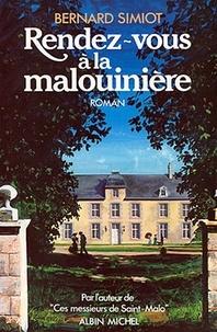 Bernard Simiot et Bernard Simiot - Rendez-vous à la Malouinière - Ces messieurs de Saint-Malo. Tome 3.
