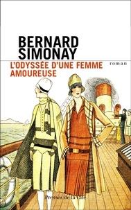 Bernard Simonay - L'Odyssée d'une femme amoureuse.