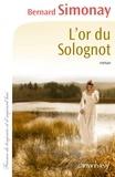 Bernard Simonay - L'Or du Solognot.
