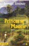 Bernard Simonay - Princesse Maorie.