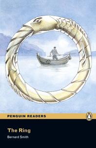 Bernard Smith - The ring ( Penguin reader level 3 ).