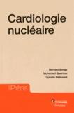 Bernard Songy et Mohamed Guernou - Cardiologie nucléaire.