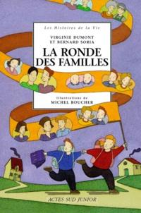 Bernard Soria et Michel Boucher - La ronde des familles.