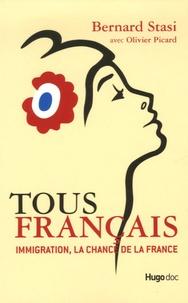Bernard Stasi - Tous Français - Immigration, la chance de la France.