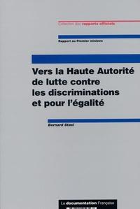 Bernard Stasi - Vers la Haute Autorité de lutte contre les discriminations et pour l'égalité.
