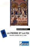Bernard Stehr - La pierre et la foi - Regards croisés sur la cène.