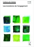Bernard Stéphan - Cahiers de l'Atelier N° 559 : Les évolutions de l'engagement.