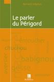 Bernard Stéphan - Le parler du Périgord.